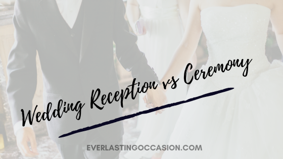 Wedding Reception vs Ceremony [What Is The Difference?]