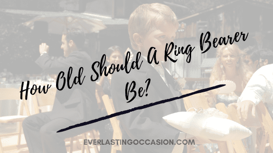 How Old Should A Ring Bearer Be? [Is There An Age Limit?]
