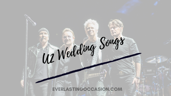 U2 Wedding Songs [The Bands Best 10 For Your Wedding Playlist]