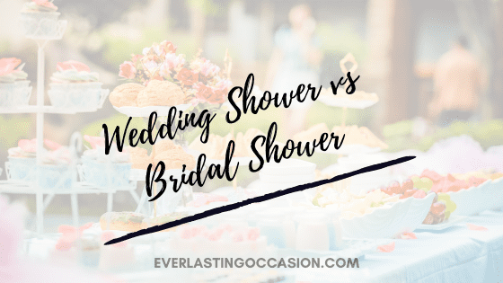 Wedding Shower vs Bridal Shower [Differences And What To Have]