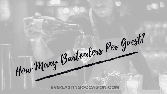 How Many Bartenders Per Guest? [The Exact Number You Need]
