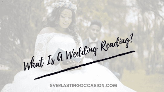 What Is A Wedding Reading? [All That You Need To Know]