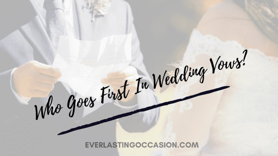 Who Goes First In Wedding Vows?